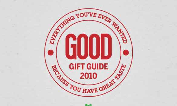 Good | 'Holiday Gift Guide 2010'